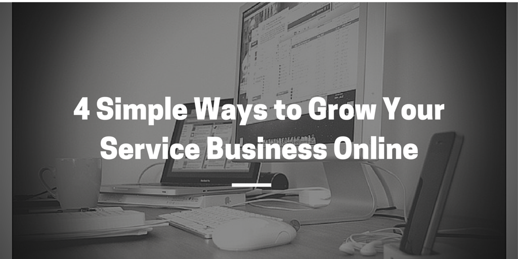 4 Simple Ways to Grow Your Service (1)