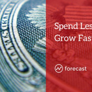 How to Grow Faster by Spending Less on Marketing