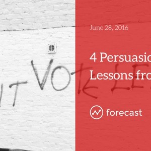 Four Persuasion Lessons from Brexit