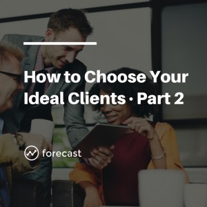 Four Questions to Choose Your Ideal Clients (And Charge Whatever You Want)