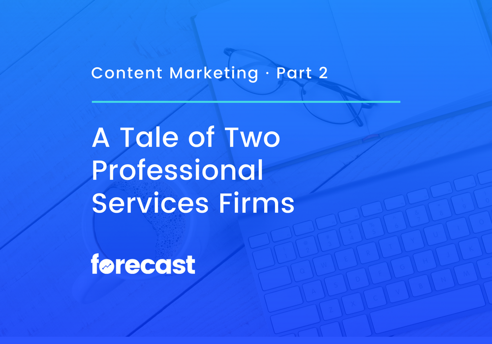 A Tale of Two Professional Services Firms