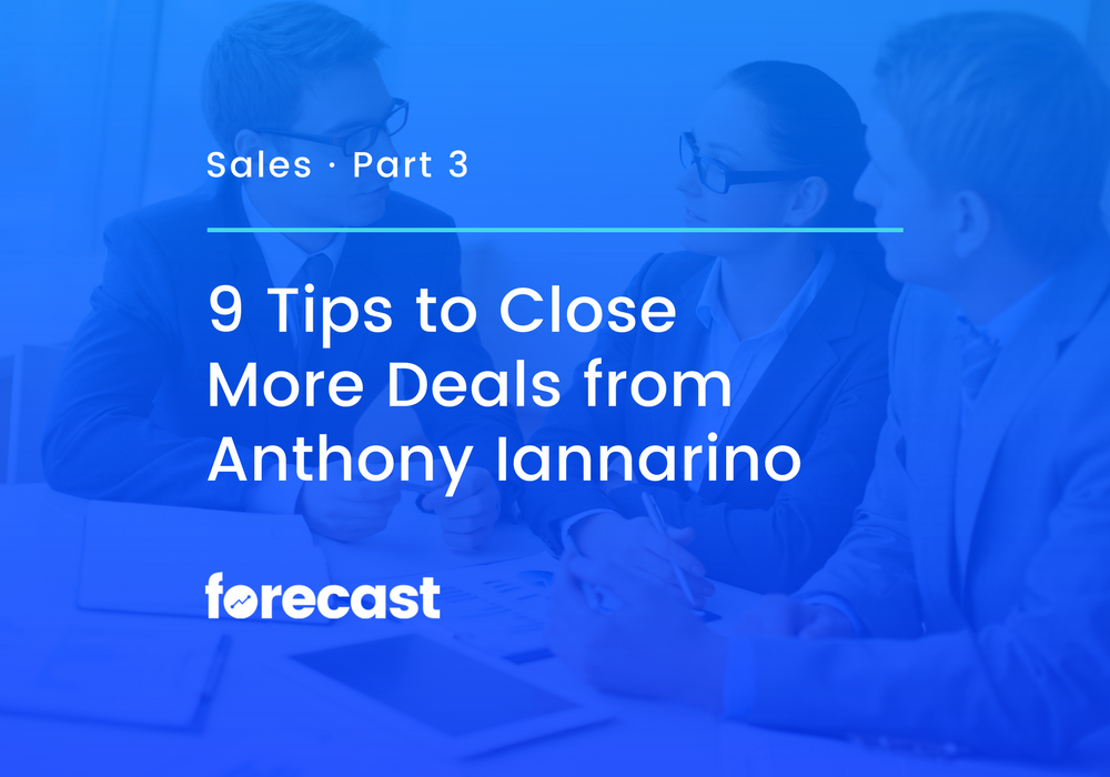 9 Tips to Close More Deals from Anthony Iannarino