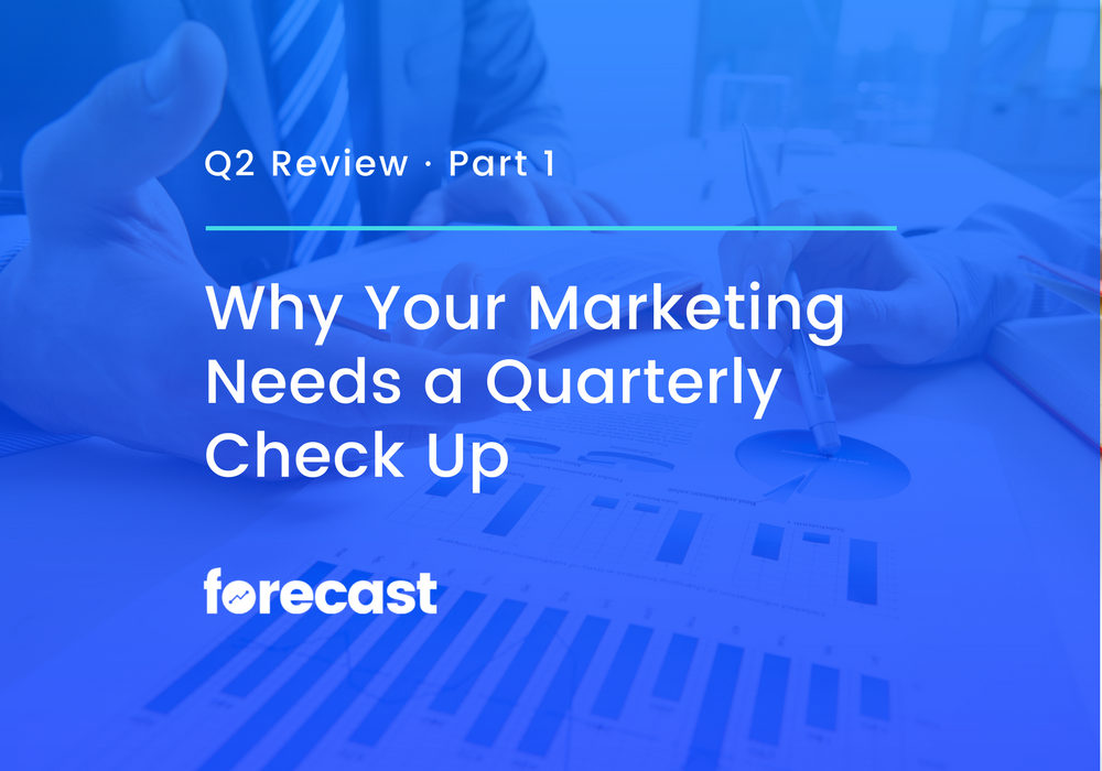 Why Your Marketing Needs a Quarterly Check Up