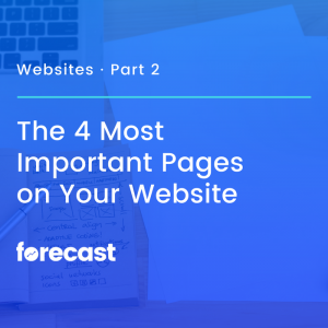 The 4 Most Important Pages on Your Website