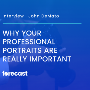 Why Your Professional Portraits Are Really Important with John DeMato