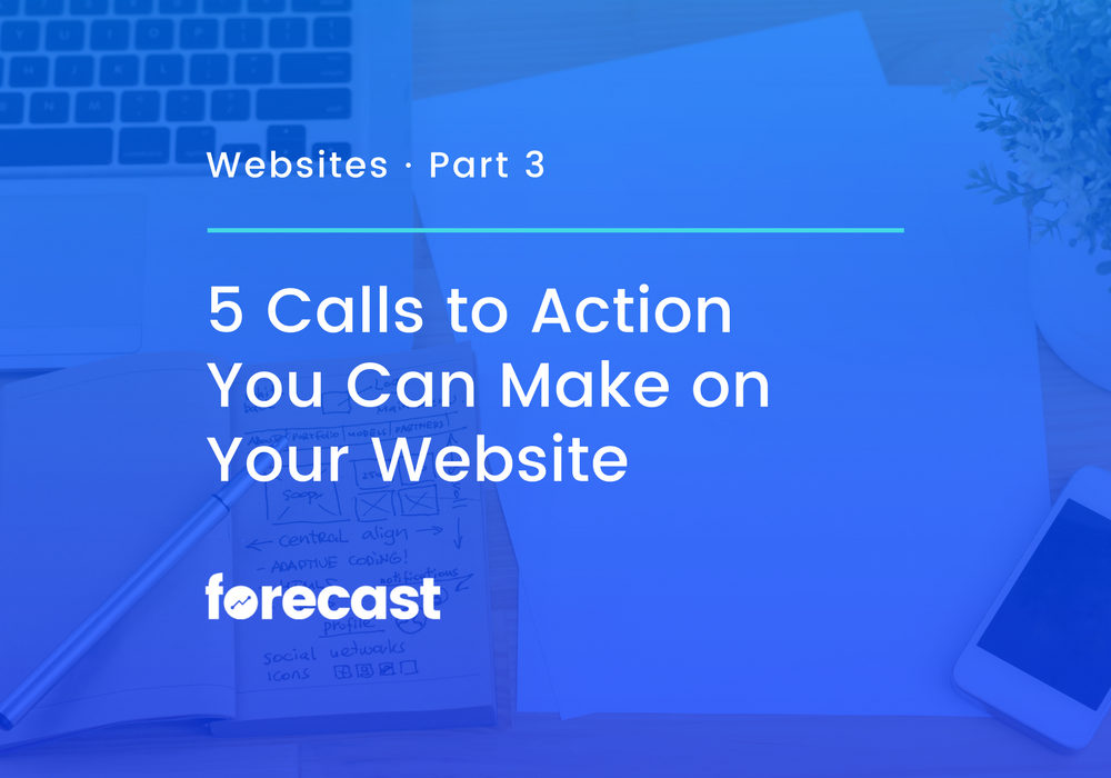 5 Calls to Action You Can Make on Your Website
