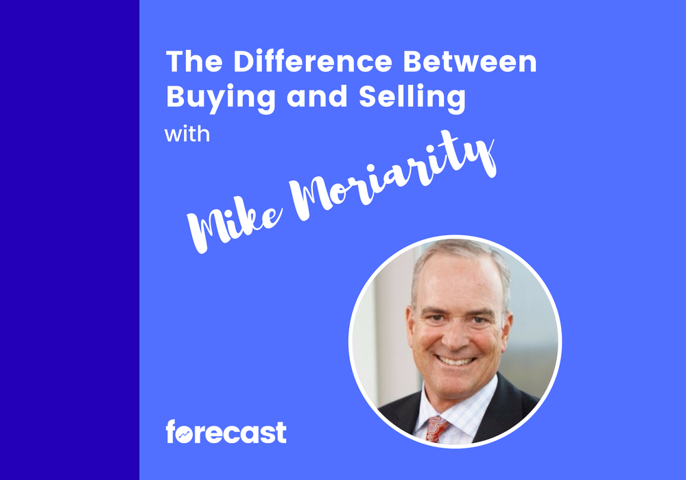 The Difference Between Buying and Selling with Mike Moriarity