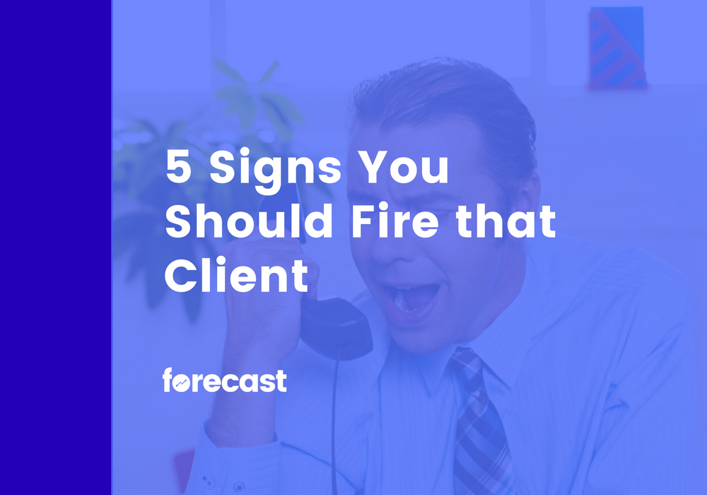 5 Signs You Should Fire That Client