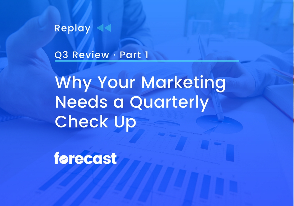 REPLAY: Why Your Marketing Needs a Quarterly Check Up