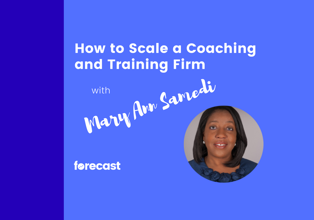 How to Scale a Coaching and Training Firm with Mary Ann Samedi