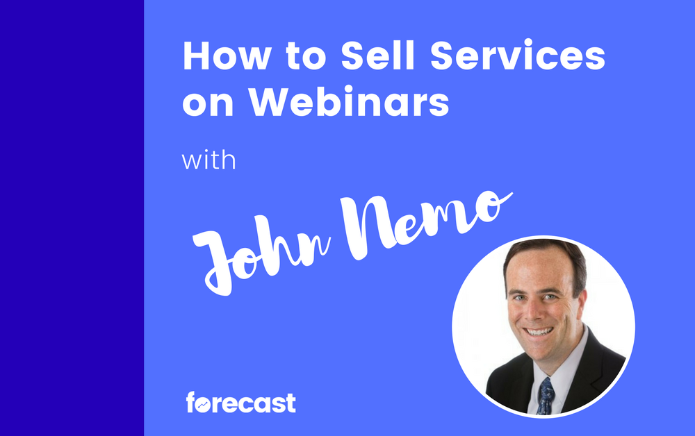 How to Sell Services on Webinars with John Nemo
