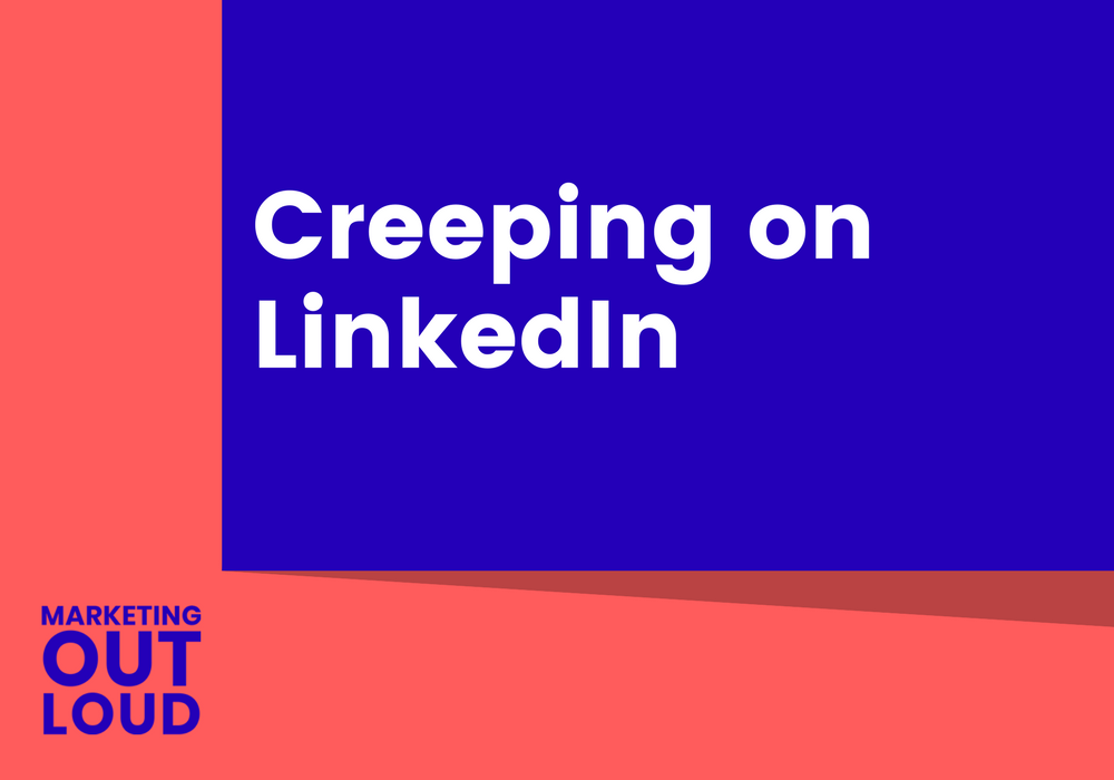 Creeping on LinkedIn