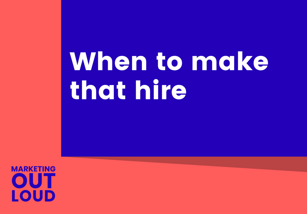 When to make that hire