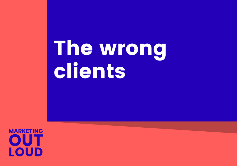The wrong clients