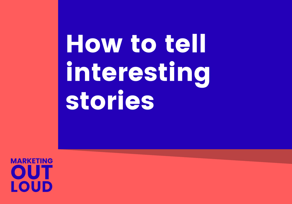 How to tell interesting stories