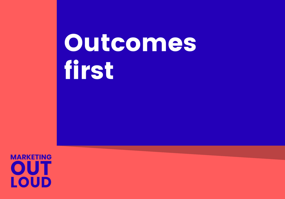 Outcomes first