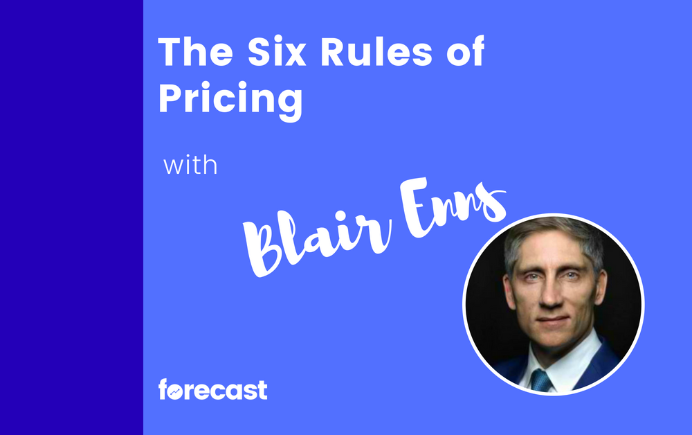 The Six Rules of Pricing with Blair Enns