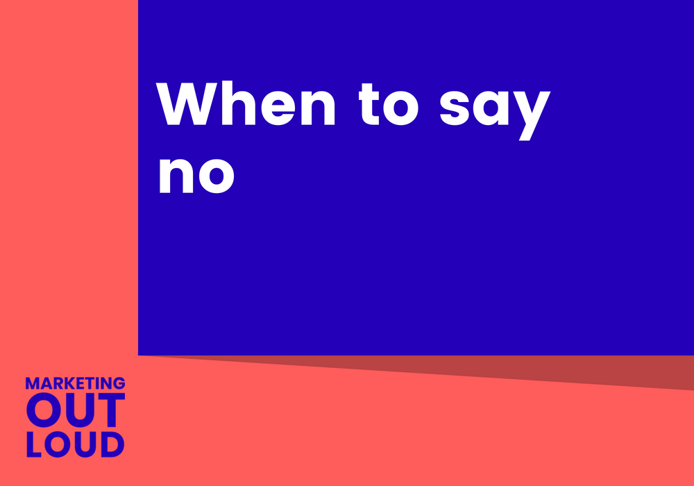 When to say no