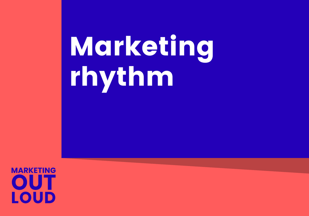 Marketing rhythm