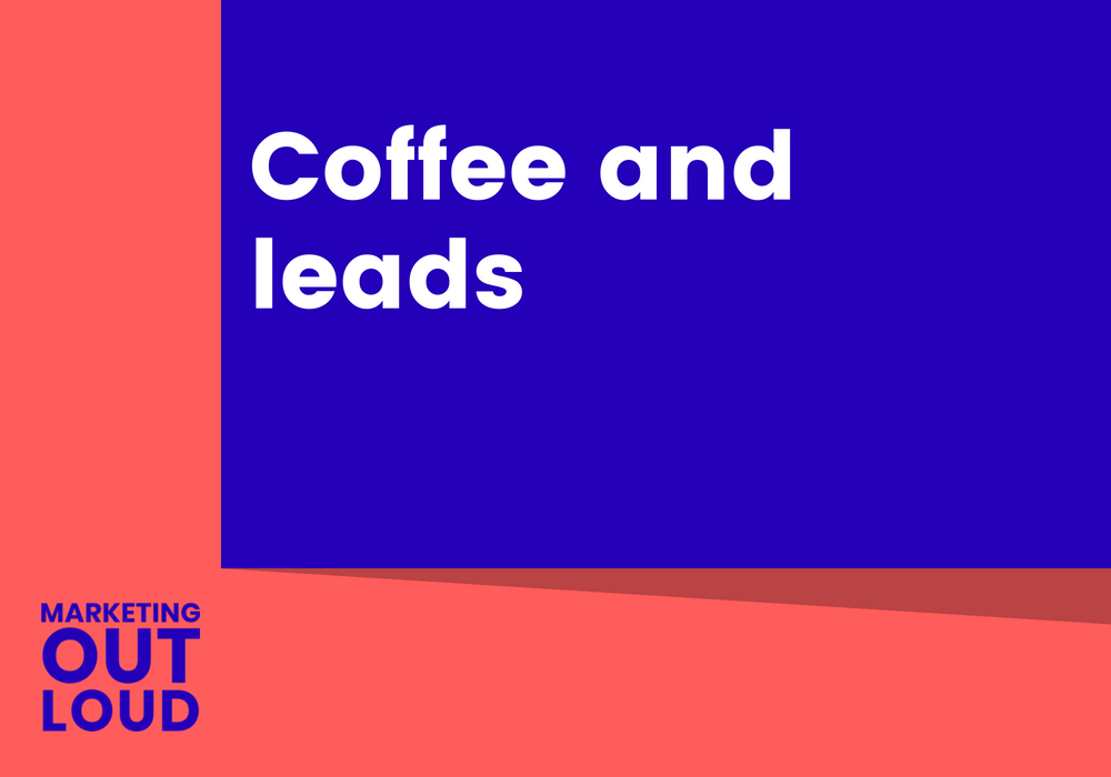 Coffee and leads