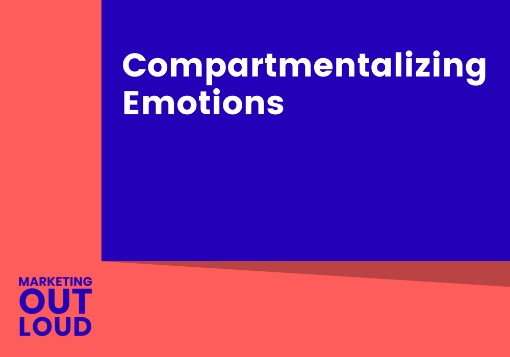 Compartmentalizing Emotions