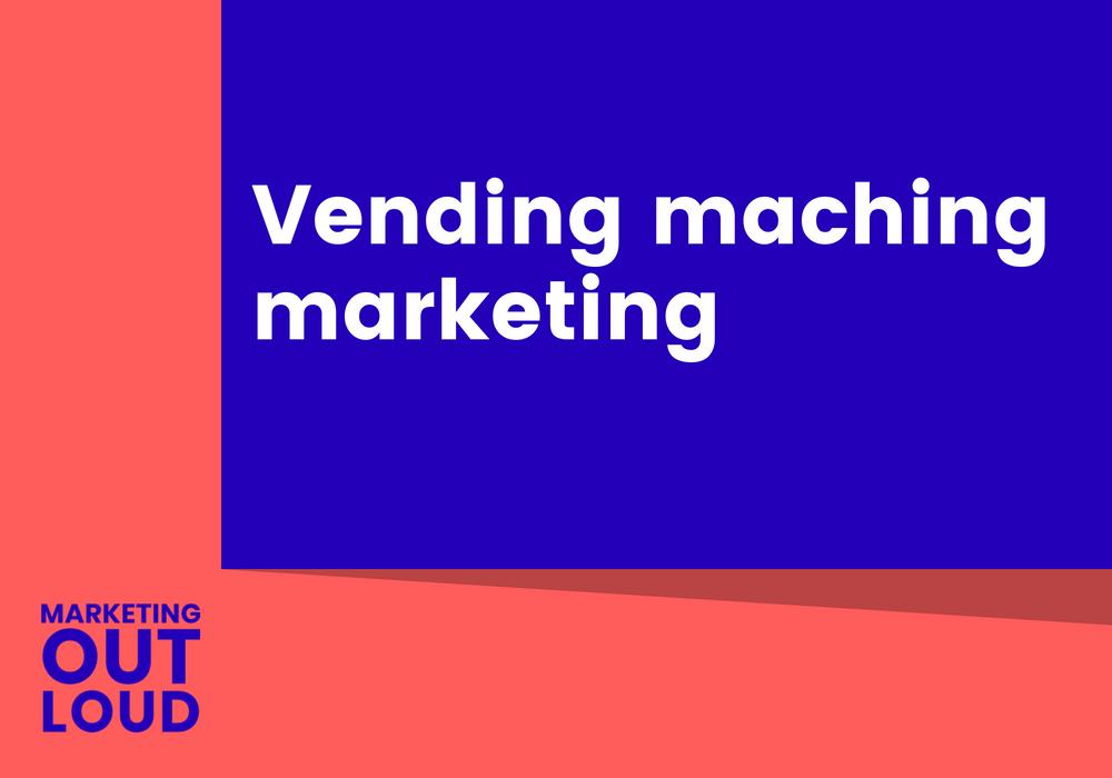 Vending machine marketing