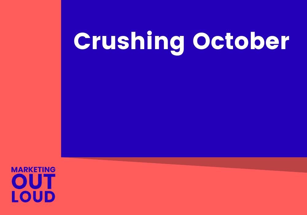 Crushing October
