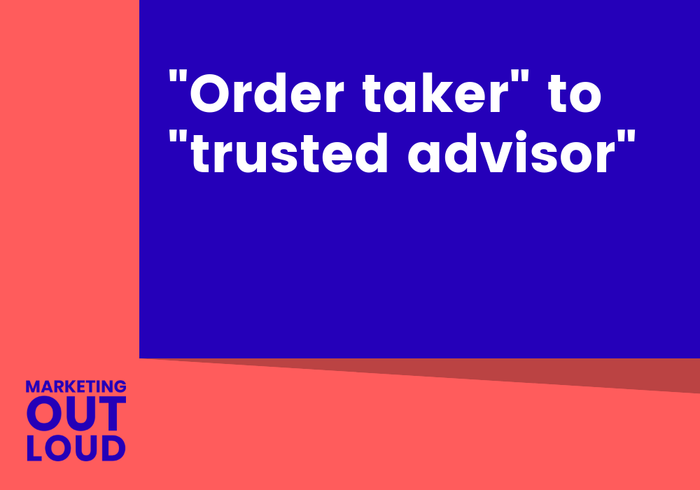 """Order taker"" or ""trusted advisor"""