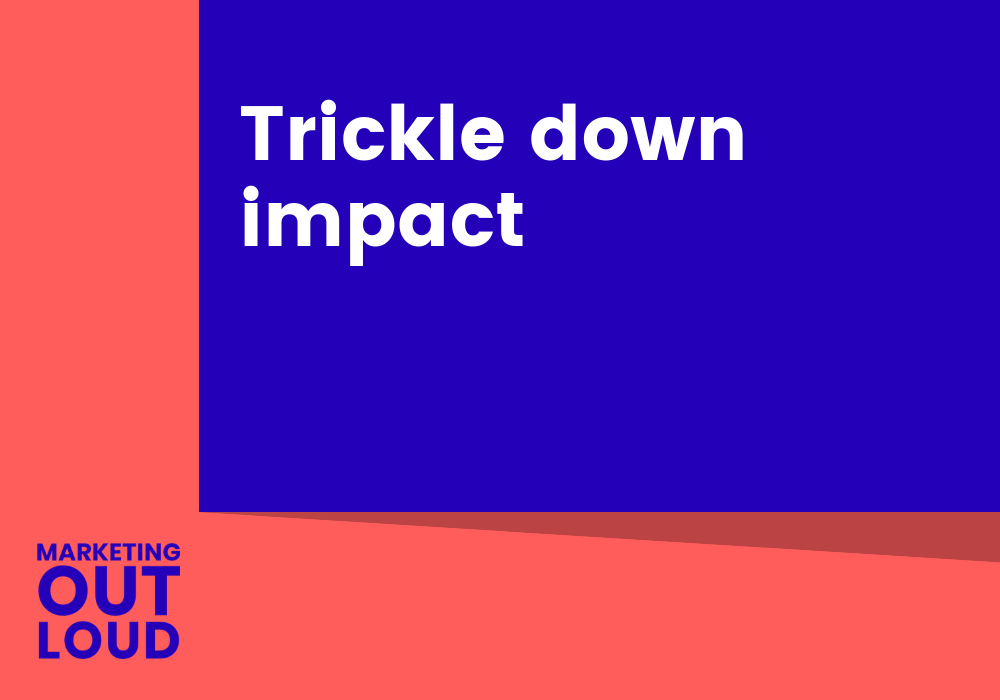 Trickle down impact