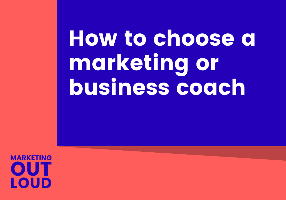 How to choose a marketing or business coach