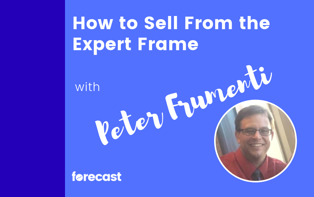 How to Sell From the Expert Frame With Peter Frumenti