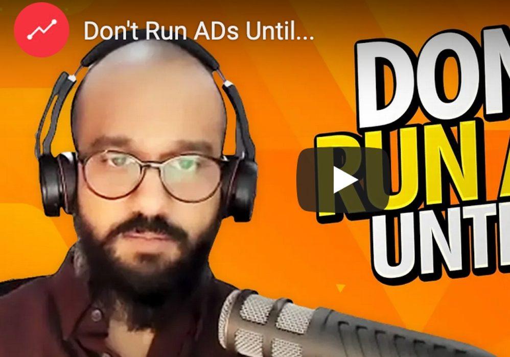 Don't Run ADs Until…