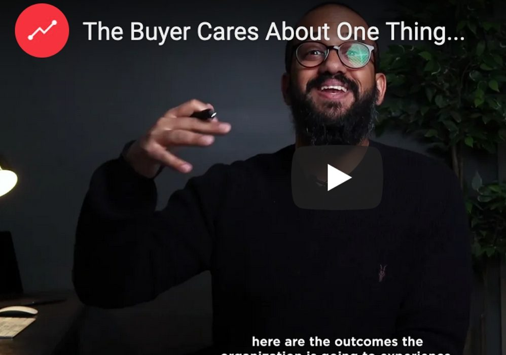 The Buyer Cares About One Thing…