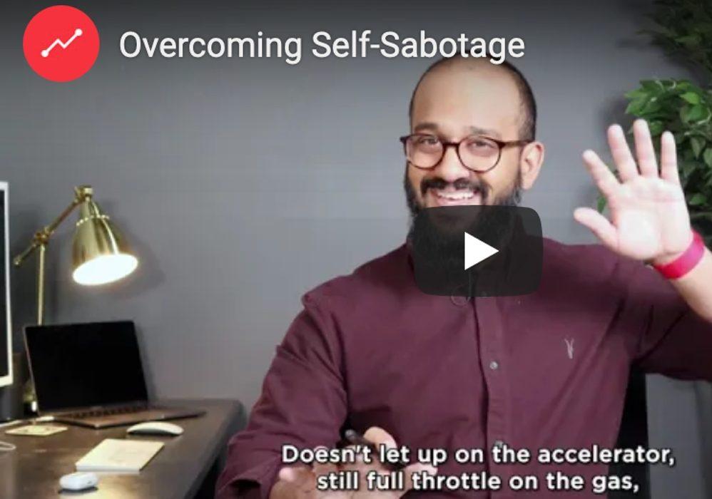 Overcoming Self-Sabotage